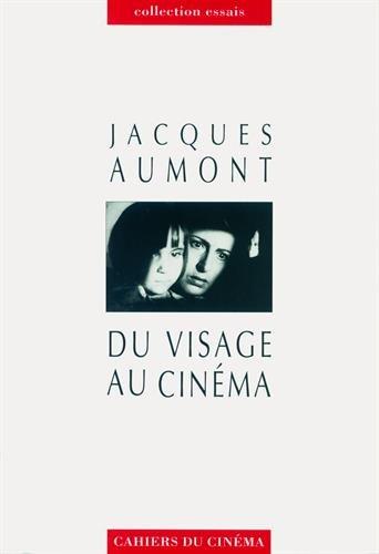 Du visage au cinéma par Jacques Aumont