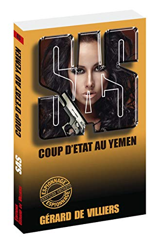 SAS 83 Coup d'Etat au Yemen par Gerard de Villiers