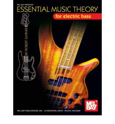 [(Essential Music Theory for Electric Bass )] [Author: Robert Garner] [Dec-2007]