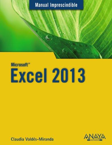 «Excel 2013 (manuales imprescindibles)»: 978-8441536445 PDF DJVU por Claudia Valdés-miranda