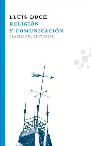 Religión y comunicación (Fragmentos)
