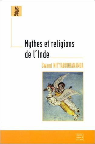 Mythes et religions de l'Inde par Swami Nityabodhananda