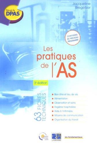 LES PRATIQUES DE L AIDE SOIGNANT 3EME EDITION