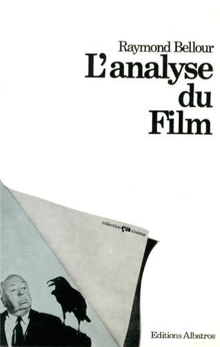 L'analyse du film par Raymond Bellour