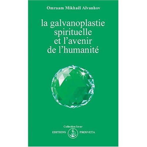 La galvanoplastie spirituelle et l'avenir de l'humanité