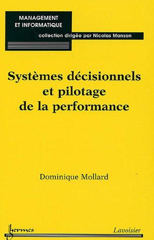 Systèmes decisionnels et pilotage de la performance