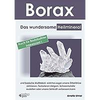 Borax Das Wundersame Heilmineral Und Basische Multitalent Welches Sogar Unsere Zirbeldrüse Aktivieren Testosteron Steigern Schwermetalle Ausleiten