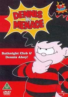 Dennis The Menace - Bathnight Club and Dennis Ahoy!