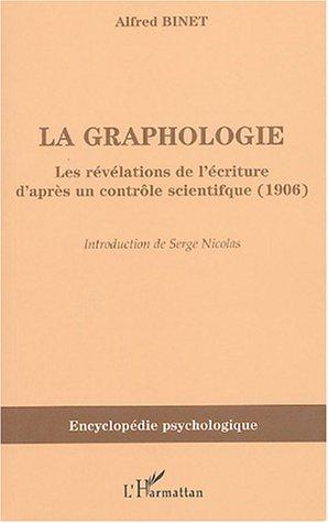 La graphologie : Les révélations de l'écriture d'après un contrôle scientifique (1906)