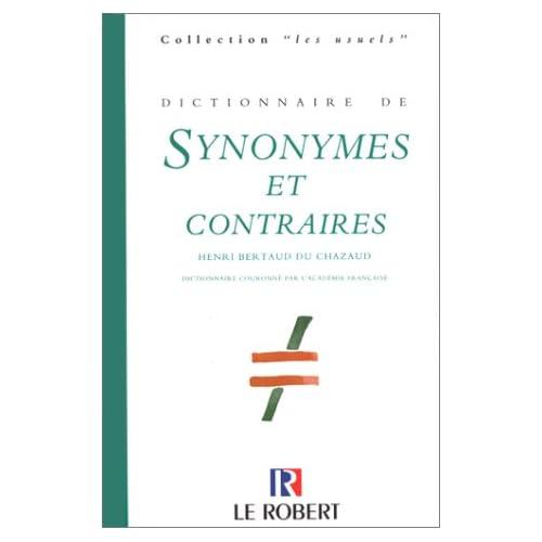 Dictionnaire des synonymes et des contraires, édition 98