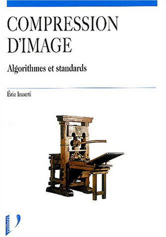 Compression d'image : Algorithmes et standards