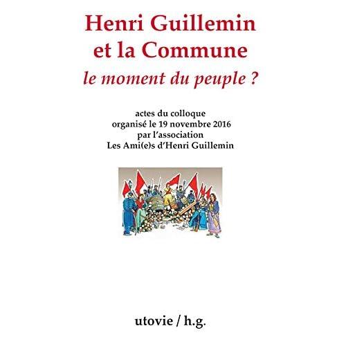 Henri Guillemin et la Commune - le Moment du Peuple ?