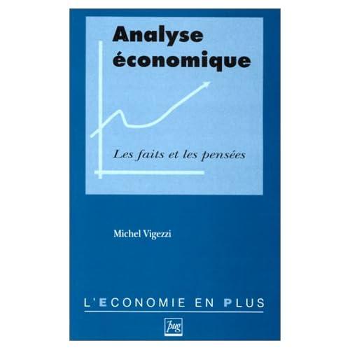 Analyse économique - Les faits et les pensées