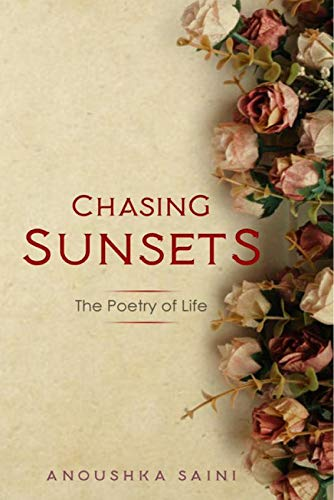 Chasing Sunsets : The Poetry of Life