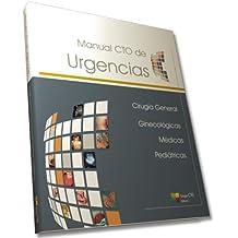 Manual CTO de Urgencias: Cirugía General, Ginecológicas, Médicas y Pediátricas.