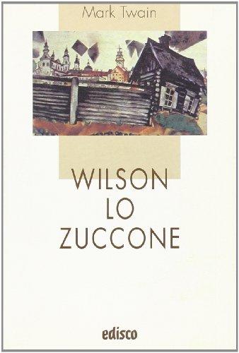 Wilson lo zuccone. Con espansione online