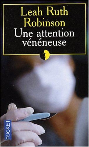Attention vénéneuse