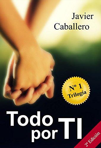 Todo por ti por Javier Caballero