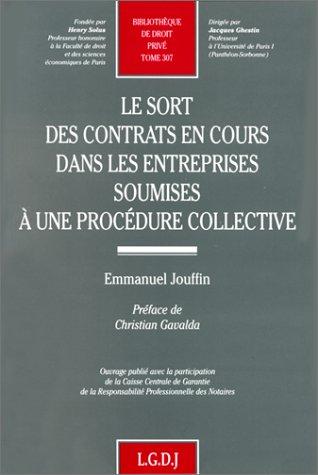 Le sort des contrats en cours dans les entreprises soumises à une procédure collective