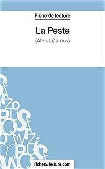 Descargar La Peste d'Albert Camus (Fiche de lecture): Analyse complète de l'oeuvre Epub