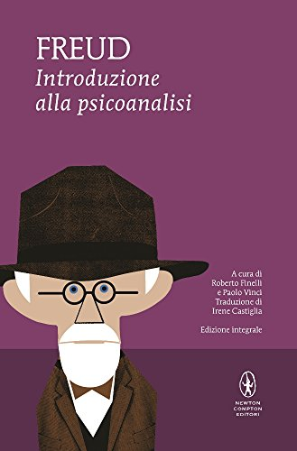 Introduzione alla psicoanalisi. Ediz. integrale