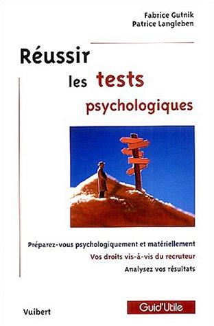 russir-les-tests-psychologiques-prparez-vous-psychologiquement-et-matriellement-vos-droits-vis--vis-du-recruteur-analysez-vos-rsultats