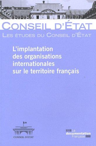 L'implantation des organisations internationales sur le territoire français