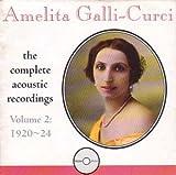 Amelita Galli Curci-1920-24 [Import anglais]