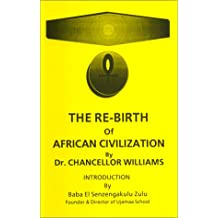 The re-birth of African civilization
