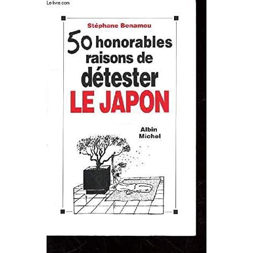 50 honorables raisons de détester le Japon