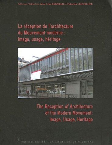 La rception de l'architecture du Mouvement moderne : Image, usage, hritage