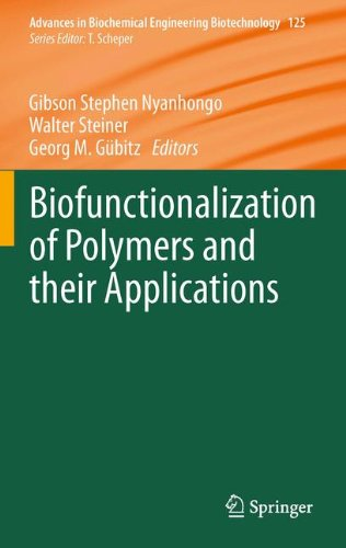 Biofunctionalization of Polymers and their Applications (Advances in Biochemical Engineering/Biotechnology)
