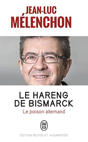 Le hareng de Bismarck : Le poison allemand