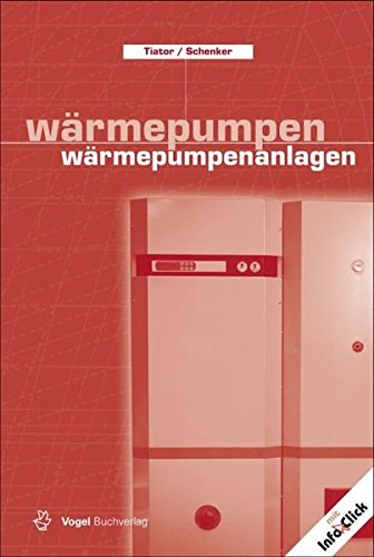 Wärmepumpen /Wärmepumpenanlagen (Sanitär - Heizung - Klima) -