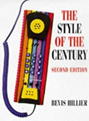 Style of the Century by Bevis Hillier (1998-09-30)