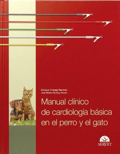 Manual clínico de cardiología básica en el perro y el gato por Aa.Vv.