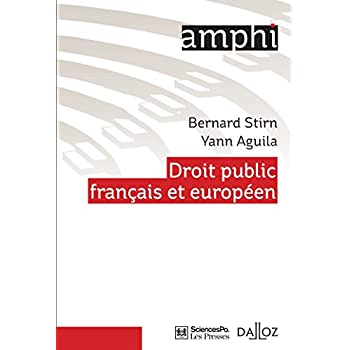 Le droit public français et européen: Amphi - Presses de Sces Po et Dalloz