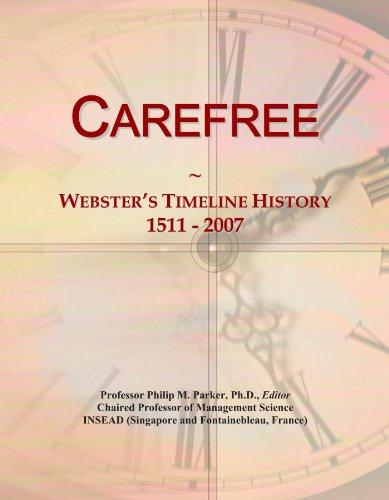 carefree-websters-timeline-history-1511-2007