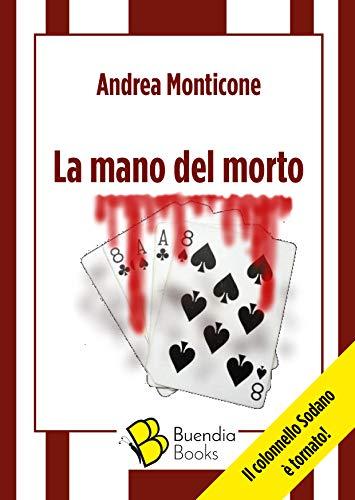 La mano del morto (Fiaschette Vol. 9) (Italian Edition)