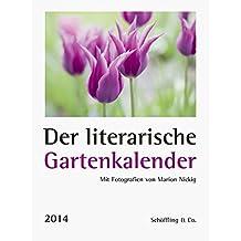 Der literarische Gartenkalender 2014