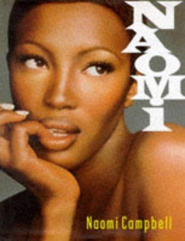 Naomi by Naomi Campbell (1996-08-01)