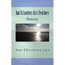 Im Schatten des Deiches: Roman (StrandtGuth 1)