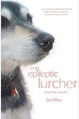 My Epileptic Lurcher Paperback