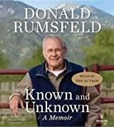 [Known and Unknown: A Memoir] (By: Donald Rumsfeld) [published: March, 2012]