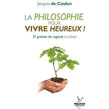 La philosophie pour vivre heureux ! Graines de sagesse à cultiver