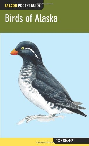 Birds of Alaska (Falcon Pocket Guides) by Todd Telander (2013-04-16)