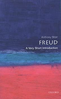 Freud: A Very Short Introduction (Very Short Introductions) von [Storr, Anthony]