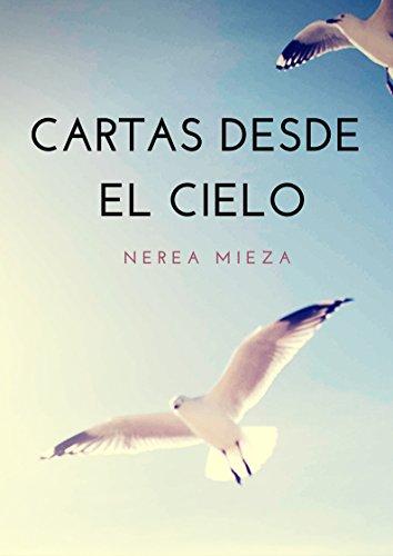 Cartas desde el Cielo por Nerea Mieza Rodriguez