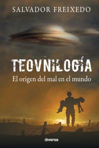 Teovnilogía: El origen del mal en el mundo
