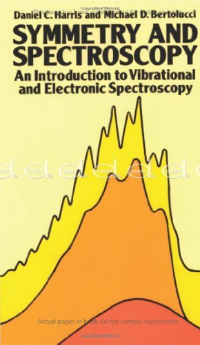 Symmetry and Spectroscopy: An Introduction to Vibrational and Electronic Spectroscopy (Dover Books on Chemistry) by Daniel C. Harris (1989-11-01)